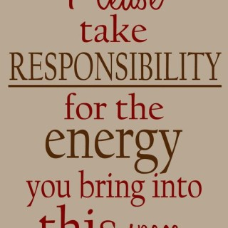 """Oprah lesson 15: """"Take responsibility for the energy you bring into this space"""""""